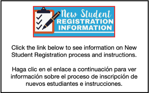 New Student Registration Information - Click for more information