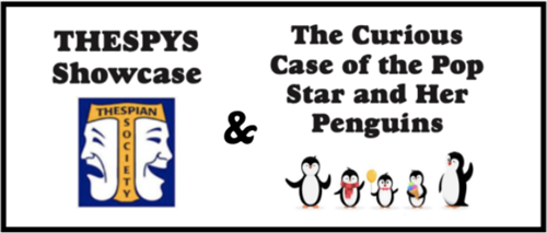 Viking Drama Presents...THESPYS showcase - The Curious Case of the Pop Star and Her Penguins
